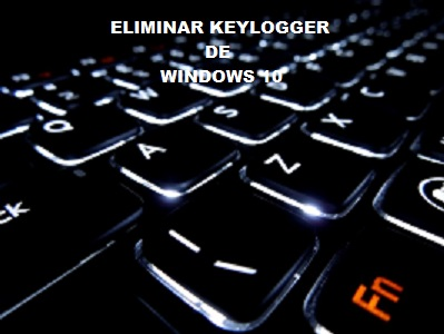 remove-keylogger-windows-10